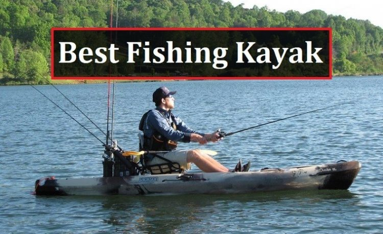 Best Fishing Kayak Under 800