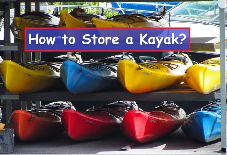 how to store a kayak